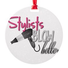 Stylists Blow Better Ornament