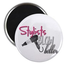 Stylist Blow Better Magnet
