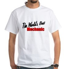 """The World's Best Mechanic"" Shirt"