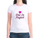 Due In August Jr. Ringer T-Shirt