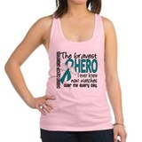 Bravest Hero I Knew Ovarian Cancer Racerback Tank