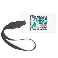 Bravest Hero I Knew Ovarian Cancer Luggage Tag