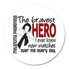 Bravest Hero I Knew Melanoma Round Car Magnet