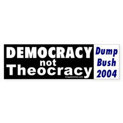 Democracy not Theocracy Bumper Sticker