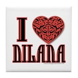 I Love Dilana Tile Coaster