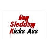 Dog Sledding Kicks Ass Postcards (Package of 8)