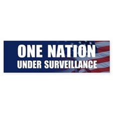 One Nation Under Surveillance Bumper Bumper Sticker