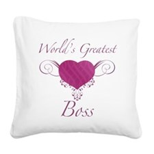 World's Greatest Boss (Heart) Square Canvas Pillow