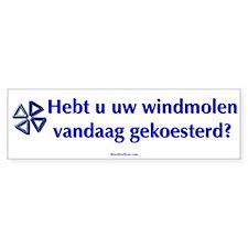 Hugged your windmill? Bumper Bumper Sticker