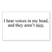 New SectionI hear voices in m Sticker (Rectangular