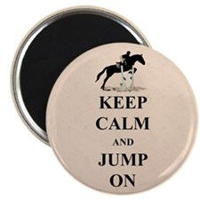 Keep Calm and Jump On Horse Magnet
