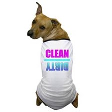 Clean & Dirty Dog T-Shirt