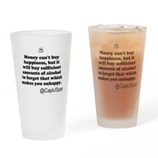 Money cant buy happiness Drinking Glass