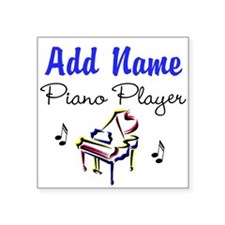 "PIANO PLAYER Square Sticker 3"" x 3"""