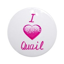 I Love/Heart Quail Ornament (Round)
