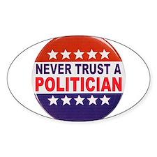 POLITICIAN BUTTON Decal