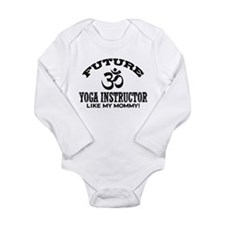 Future Yoga Instructor Long Sleeve Infant Bodysuit