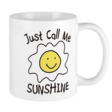 Just Call Me Sunshine Mug