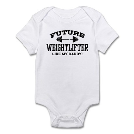 Future Weightlifter Like My Daddy Infant Bodysuit
