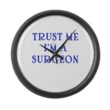 Trust Me I'm a Surgeon Large Wall Clock