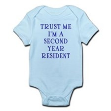 Trust Me I'm a Second Yr Resident Infant Bodysuit