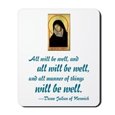 All Will Be Well Mousepad