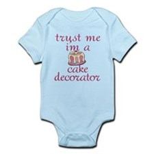 Trust Me I'm a Cake Decorator Infant Bodysuit