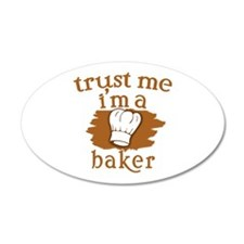 Trust Me I'm a Baker Decal Wall Sticker