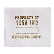 Property of Tosa Inu Throw Blanket