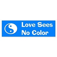 Love Sees No Color Bumper Sticker (A)