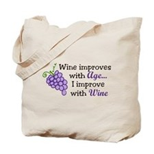 Wine Improves With Age Tote Bag