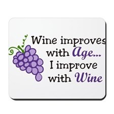 Wine Improves With Age Mousepad