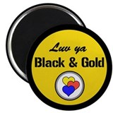"""Luv Ya Black and Gold"" 2.25"" Magnet (10 pack)"
