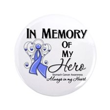 "In Memory Stomach Cancer 3.5"" Button"