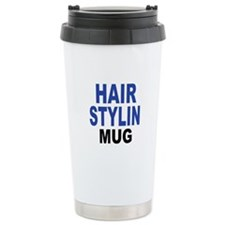 HAIR STYLIN MUG Travel Mug