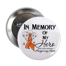 "In Memory Kidney Cancer 2.25"" Button"