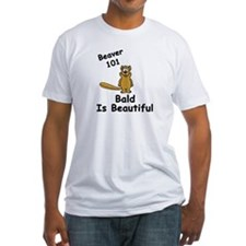 """Beaver 101: Bald is Beautiful"" Shirt"