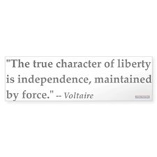 Voltaire Quote #1<br>Bumper Bumper Sticker
