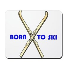 Born to Ski Mousepad