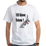"White ""100 Below: Volume 1"" T-Shirt"