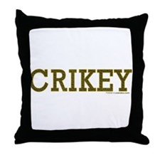 Crikey Throw Pillow