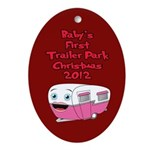Baby's First Trailer Park 2012 Ornament (Oval)