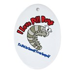 I Love Pill Bugs Ornament (Oval)