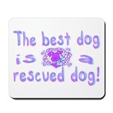 Best Dog Rescued Mousepad