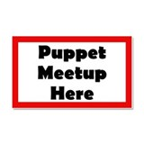 Puppet Meetup Here Car Magnet 20 x 12