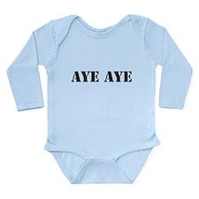 Aye aye Long Sleeve Infant Bodysuit