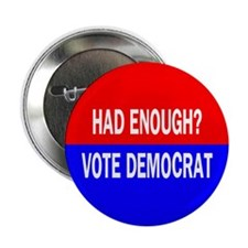 "Had Enough? 2.25"" Button (100 pack)"