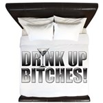 Drink Up Bitches!.png King Duvet