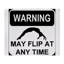 Warning may flip Throw Blanket