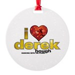 I Heart Derek Hough Round Ornament